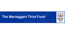 The Mactaggart Third Fund